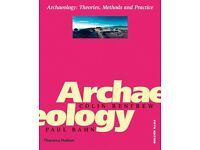 Archaeology : Theory, Methods and Practice
