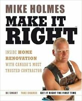 "MIKE HOLMES ""Make it Right"" ~ Brand New & Excellent Condition"