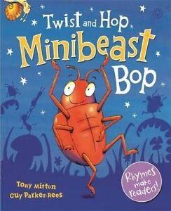 Mitton, Tony-Twist And Hop, Minibeast Bop!  BOOK NEW