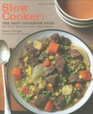 Slow Cooker: The Best Cookbook Ever with More (The Best Cookbook Ever)