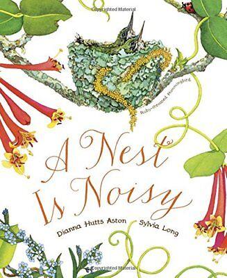 NEW - A Nest Is Noisy by Aston, Dianna Hutts