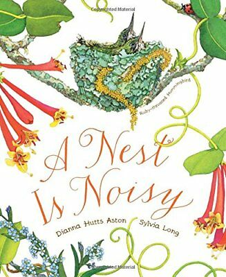 NEW - A Nest Is Noisy by Aston, Dianna Hutts