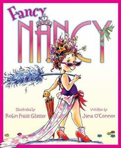 Fancy Nancy by Jane O'Connor c2005, NEW Hardcover