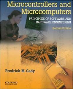 Microcontrollers and Microcomputers by Frederick M. Cady