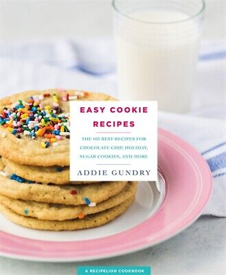 Easy Cookie Recipes '103 Best Recipes for Chocolate Chip Cookies, Cake Mix