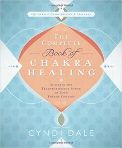 NEW: The Complete Book of Chakra Healing