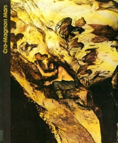 Time Life The Emergence of Man Cro-Magnon Man Superb Pix