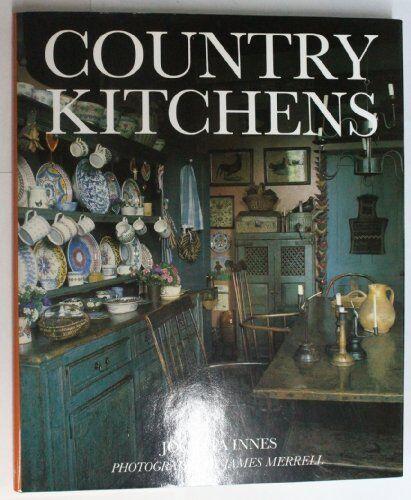 Country Kitchens,Jocasta Innes