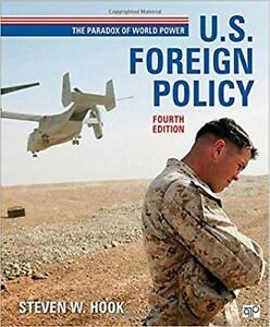 U.S. Foreign Policy, The Paradox of World Power 4th Ed by S Hook