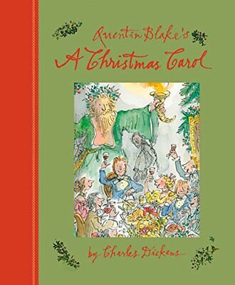 Quentin Blake's A Christmas Carol By Charles Dickens. 9781843653035 ()