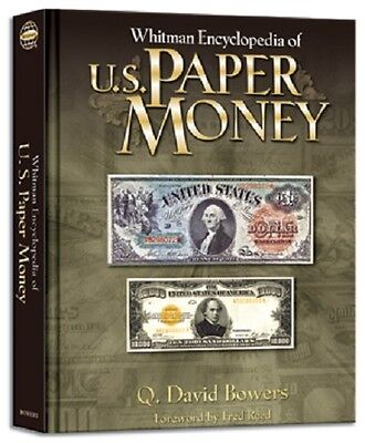 Whitman Encyclopedia of US Paper Money By Bowers, Q. David / Reed, Fred Free S&H