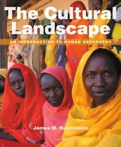 The Cultural Landscape: An Introduction to Human Geography    (11th Edition)…