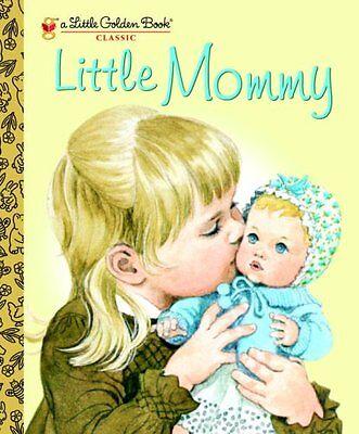 Little Mommy  Little Golden Book  By Sharon Kane