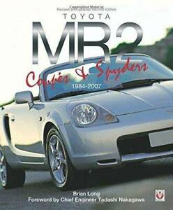 Toyota MR2 Coupe Spyders 1984 - 2007 Revised updated Second Ed Blacktown Blacktown Area Preview