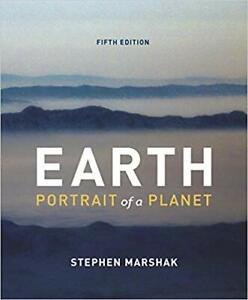 Earth: Portrait of a Planet (Fifth Edition)by Stephen Marshak