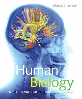 Human Biology: Concepts and Current Issues (8th Edition) by Johnson, Michael