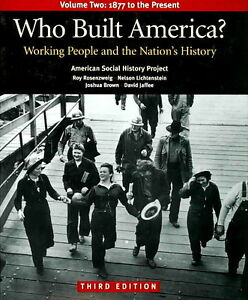 "history textbook ""Who Built America? Volume 2"""