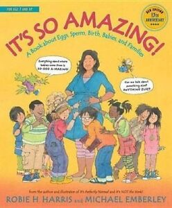 It's So Amazing!: A Book about Eggs, Sperm, Birth, Babies, and Families (The Fam