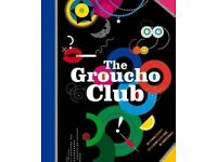 Groucho Club, Soho, 30th Anniversary by Alice Patten Hardback 2015 BOOK