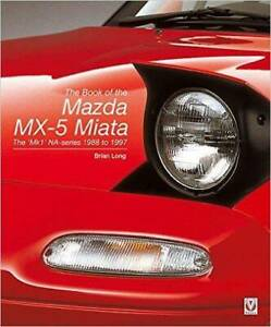 THE BOOK OF THE MAZDA MX-5 MIATA Blacktown Blacktown Area Preview