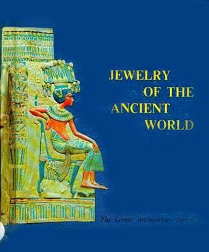 Ancient World Jewelry Archaeology Egypt Greek Roman Hellenic Persian Celt Viking