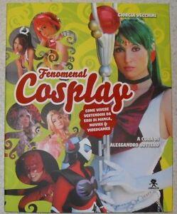 Fenomenal-Cosplay-Libro-Nuovo-VECCHINI-BOTTERO-22-X-28