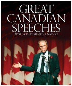 Great Canadian Speeches - Edited by Brian Busby