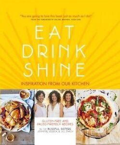 Eat Drink Shine Inspiration Our Kitchen Gluten-Free Pa by Emich Jennifer
