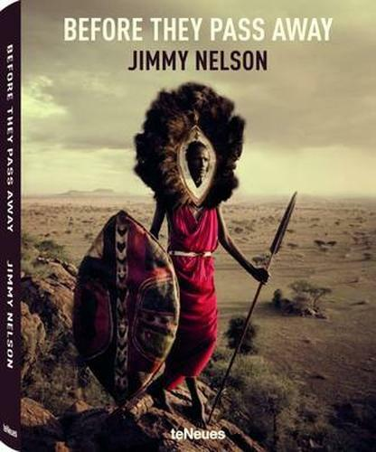 NEW Before They Pass Away by Jimmy Nelson BOOK (Hardback) Free P&H