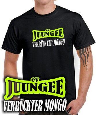 Verrückte Jungs T-shirt (VERRÜCKTER MONGO ey JUNGE new kids Sprüche Spruch maaskantje , Fun T-SHIRT)