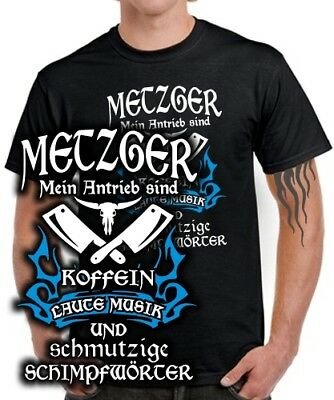 T-Shirt METZGER KOFFEIN LAUTE MUSIK SCHIMPFWÖRTER Spruch lustig Tattoo Logo Fun