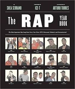 The Rap Year Book: The Most Important Rap Song From Every Year S