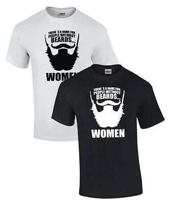 Fun T-Shirt * PEOPLE WITHOUT BEARDS ... WOMEN * Bart Vollbart Mustache Schnauzer - Beards Without Mustache