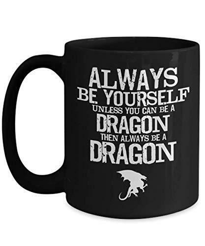PixiDoodle Be Yourself Unless You Can Be A Dragon - Cool Dragon Coffee Mug (15 o