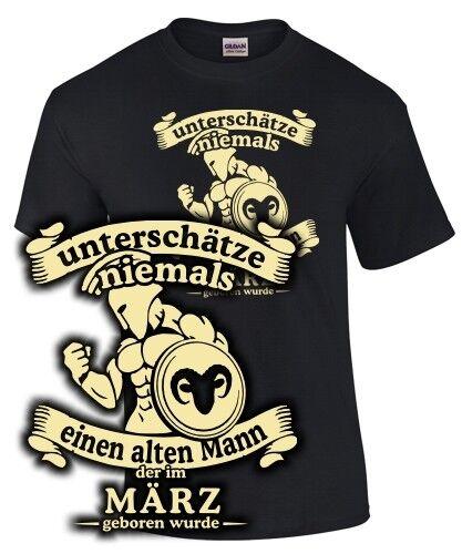 T-Shirt Sternzeichen WIDDER UNTERSCHÄTZE NIE ALTEN MANN GEBOREN IM MÄRZ lustig