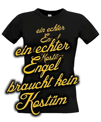 T-Shirt Kostüm ECHTER ENGEL Spruch Ersatz Fasching Karneval lustig witzig Girl