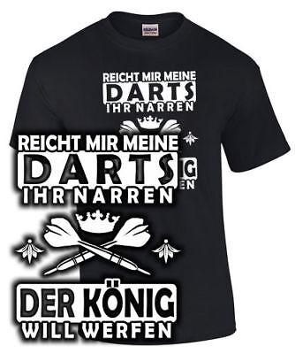 König Lustig T-shirt (T-Shirt Darten Spruch Dartspieler REICHT MIR DIE DARTS KÖNIG WILL WERFEN lustig)