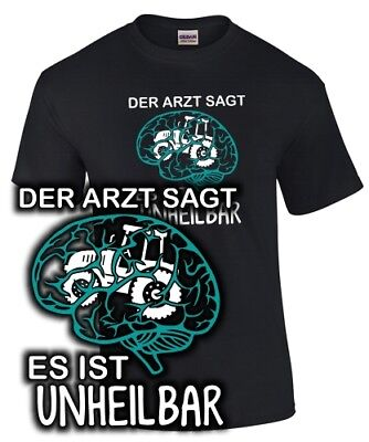 T-Shirt - TRAKTOR DER ARZT SAGT UNHEILBAR Landwirt Bauer Spruch lustig Motiv Fun