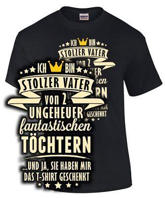 Papa T-Shirt STOLZER VATER VON 2 TÖCHTERN UND JA SIE HABEN ... Spruch