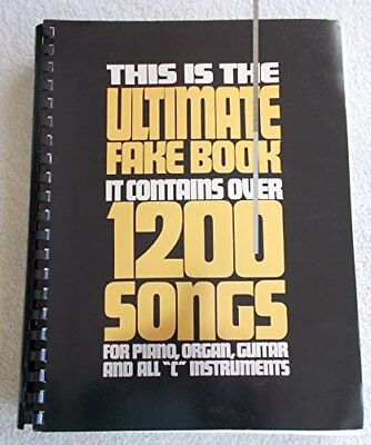 Fake Organe (This Is the Ultimate Fake Book: It Contains over 1200 Songs for Piano, Organ,…)