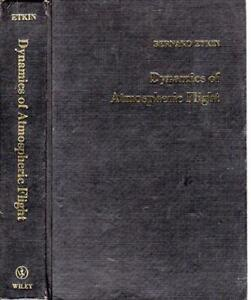 Dynamics of Atmospheric Flight, 1972 - Bernard Etkin