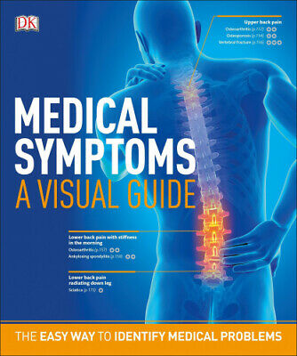 Medical Symptoms A Visual Guide The Easy Way To Identify Medical Problems.  - $53.87