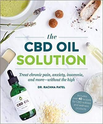 CBD Oil Solution: Treat Chronic Pain Anxiety Insomnia THIS IS A BOOK--NO CBD OIL