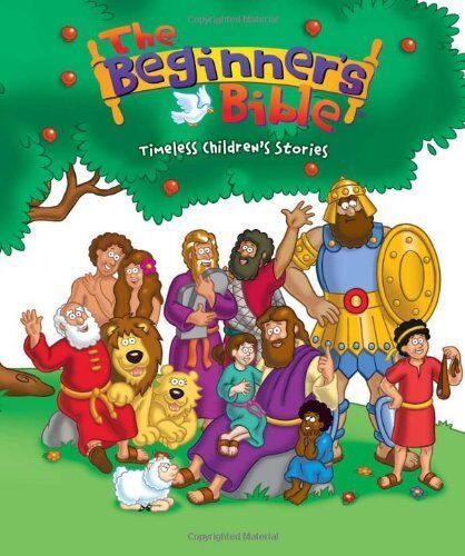 The Beginners Bible: Timeless Childrens Stories