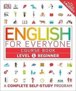 English for Everyone: Level 1: Beginner, Course Book by DK (Paperback /...