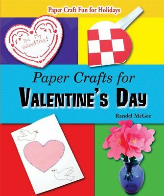 Paper Crafts for Valentines Day (Paper Craft Fun for Holidays) - Crafts For Valentines Day