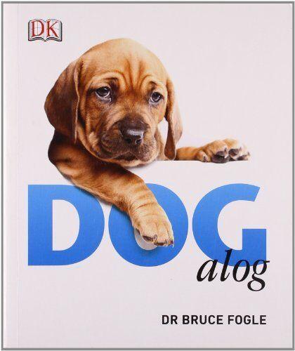Dogalog,Bruce Fogle