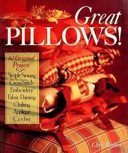 60 Great Original  Pillows Making Projects Paperback  Book