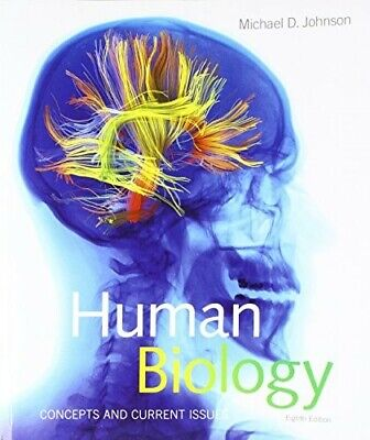 Human Biology: concepts and current issues Michael D. Johnson eighth