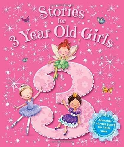Storybooks - Stories for 3 Year Old Girls - Baby (Igloo Books Ltd) (Young Stor,